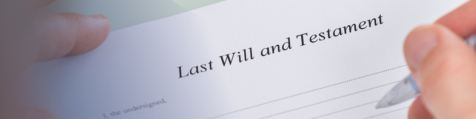 Wills & Lasting Powers of Attorney