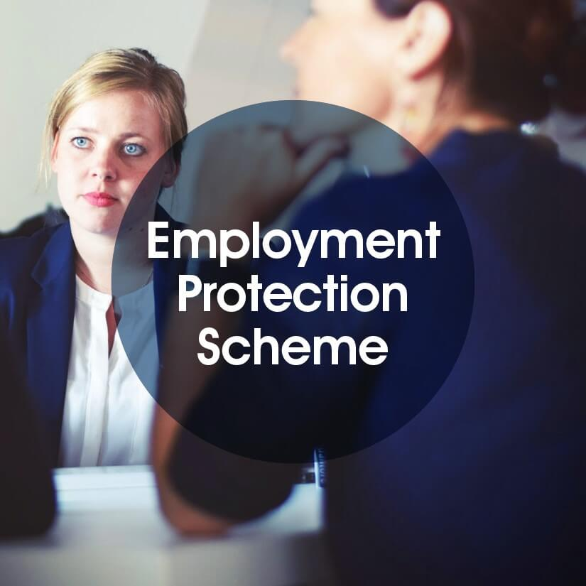 Could your business benefit from our new Employment Protection Scheme?